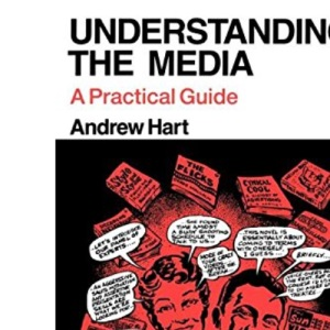 Understanding the Media: A Practical Guide