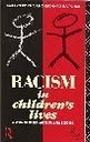 Racism in Children's Lives: Study of Mainly-white Primary Schools