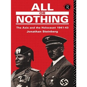 All or Nothing: Axis and the Holocaust, 1941-43