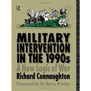 Military Intervention in the 1990's: Multilateral Military Intervention as a Collective Security Measure for the 1990's (Operational Level of War)