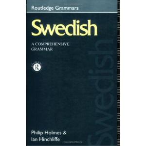 Swedish: A Comprehensive Grammar (Routledge Grammars)
