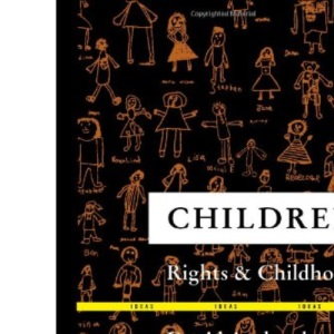 Children, Rights and Childhood (Ideas)