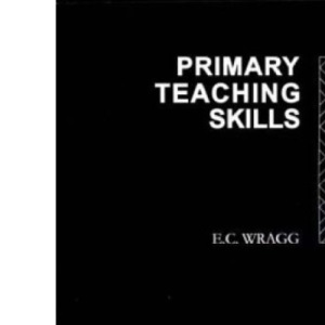 Primary Teaching Skills