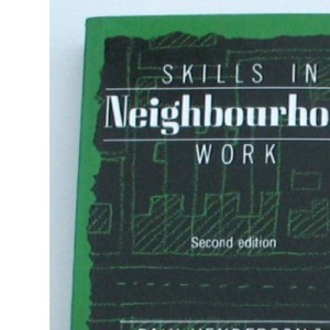 Skills in Neighbourhood Work (National Institute Social Services Library, No 39)