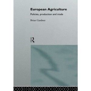 Farming for the Future: Policies, Production and Trade