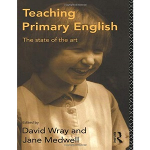 Teaching Primary English: The State of the Art