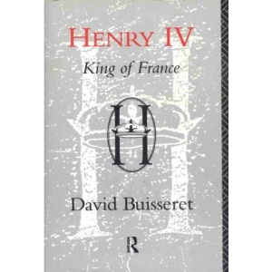 Henry IV: King of France