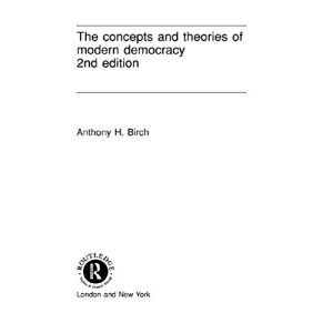 The Concepts and Theories of Modern Democracy