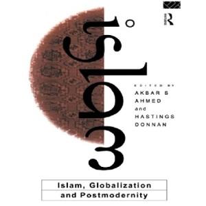 Islam, Globalization and Postmodernity