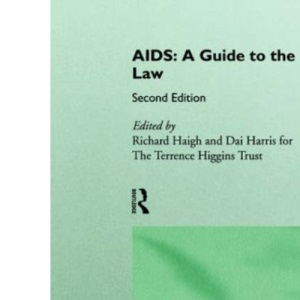 AIDS: A Guide to the Law
