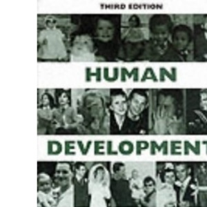 Human Development: Introduction to the Psychodynamics of Growth, Maturity and Ageing (National Institute Social Services Library)