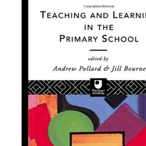 Teaching and Learning in the Primary School (Open University S.)