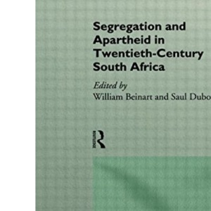 Segregation and Apartheid in 20th Century South Africa (Rewriting Histories)