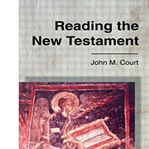 Reading the New Testament (New Testament Readings)