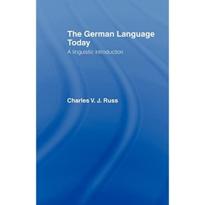 The German Language Today: A Linguistic Introduction