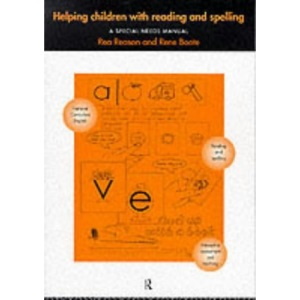 Helping Children with Reading and Spelling: A Special Needs Manual