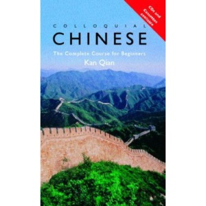 Colloquial Chinese: A Complete Language Course (Colloquial Series)