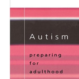 Autism; Preparing for Adulthood