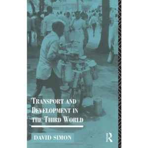 Transport and Development in the Third World (Routledge Introductions to Development)