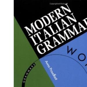 Modern Italian Grammar: Workbook (Routledge Modern Grammars)