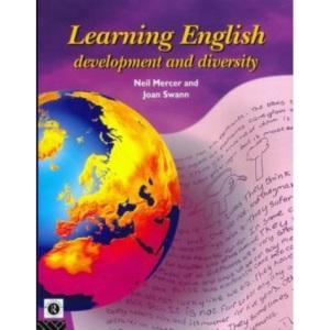 Learning English: Development and Diversity (English Language: Past, Present & Future)
