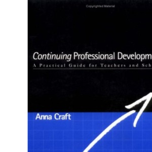 Continuing Professional Development: A Practical Guide for Teachers and Schools (Education Management)