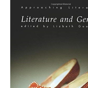 Literature and Gender: An Introductory Textbook (Approaching Literature)