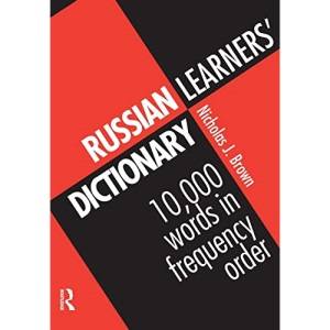 Russian Learner's Dictionary: 10, 000 Russian Words in Frequency Order