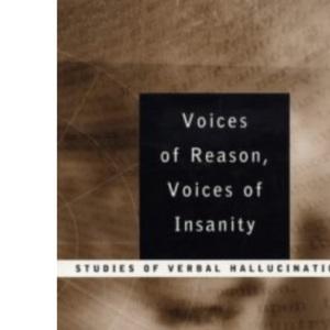 Voices of Reason: Studies of Verbal Hallucinations