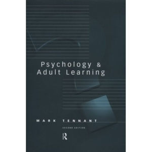 Psychology and Adult Learning (Adult Education/Psychology Series)