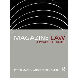 Magazine Law: A Practical Guide (Blueprint Series)