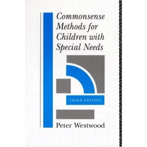 Commonsense Methods for Children with Special Needs: Strategies for the Regular Classroom