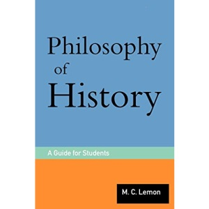 Philosophy of History: A Guide for Students