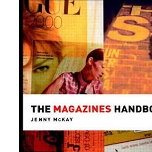 The Magazines Handbook (Media Practice)