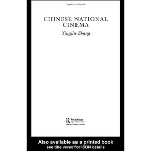 Chinese National Cinema (National Cinemas)
