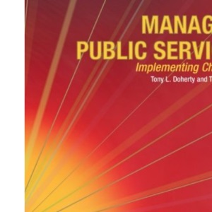 Managing Public Services: Implementing Changes - A Thoughtful Approach