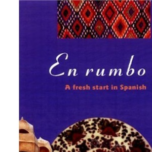En Rumbo: No.1: A Fresh Start in Spanish