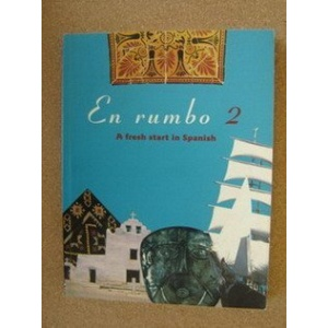 En Rumbo: No.2: A Fresh Start in Spanish