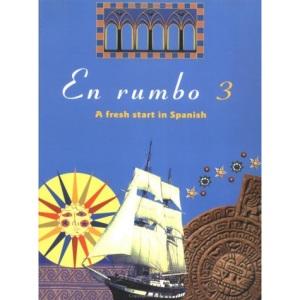 En Rumbo: No.3: A Fresh Start in Spanish
