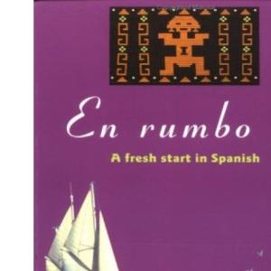 En rumbo 4: A Fresh Start in Spanish: No.4