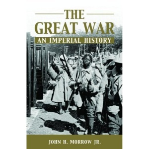 The Great War an Imperial History