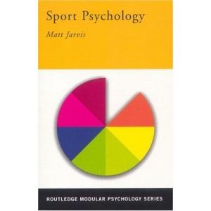 Sport Psychology (Routledge Modular Psychology)