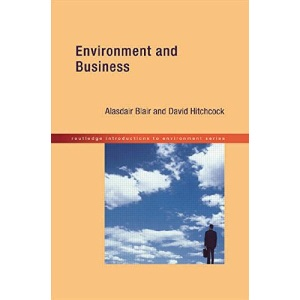 Environment and Business (Routledge Introductions to the Environment)