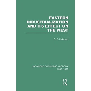 Eastern Indust&Effect West V 3: Volume 2 (Japanese Economic History, 1930-1960, V. 3)