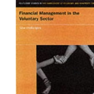 Financial Management in the Voluntary Sector: An Introduction (Routledge Studies in the Management of Voluntary & Nonprofit Organizations)