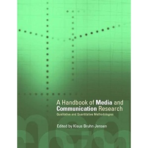 Handbook of Media and Communications Research: Qualitative and Quantitative Methodologies