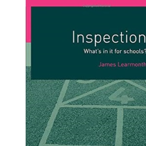 Inspection (What's in it for Schools?)