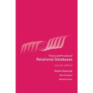 Theory and Practice of Relational Databases