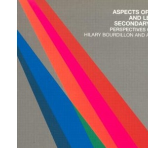 Aspects of Teaching and Learning in Secondary Schools: Perspectives on Practice (Open University Flexible PGCE Perspectives on Practice)