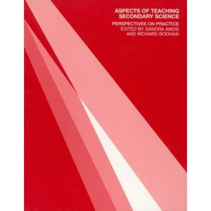 Aspects of Teaching Secondary Science: Perspectives on Practice (OU Flexible PGCE)